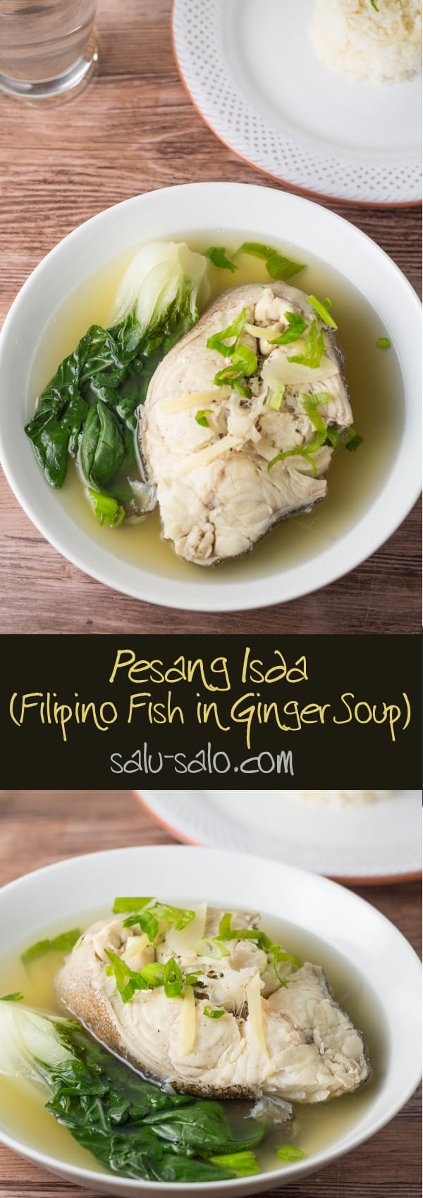 Pesang Isda (Fish in Ginger Soup)